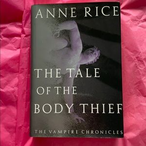 Other - Anne Rice: The Tale of the Body Thief